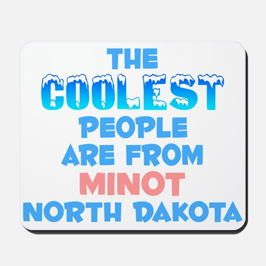 Coolest: Minot, ND Mousepad