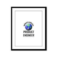 World's Coolest PRODUCT ENGINEER Framed Panel Prin