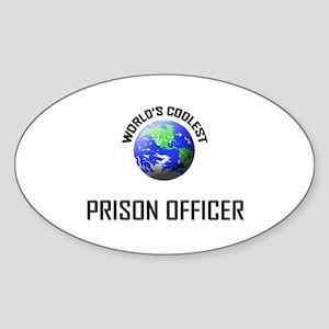 World's Coolest PRISON OFFICER Oval Sticker