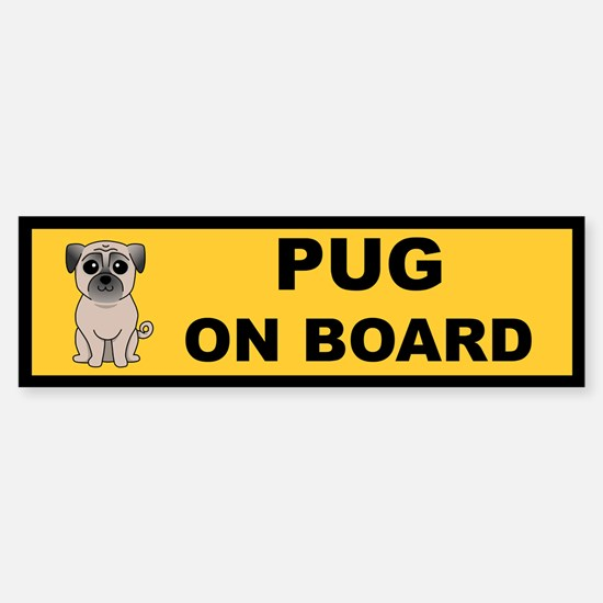 Fawn Pug on Board Bumper Bumper Bumper Sticker