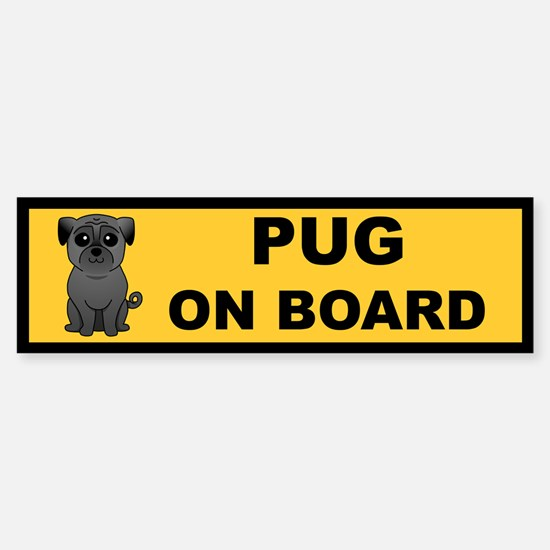 Black Pug on Board Bumper Bumper Bumper Sticker
