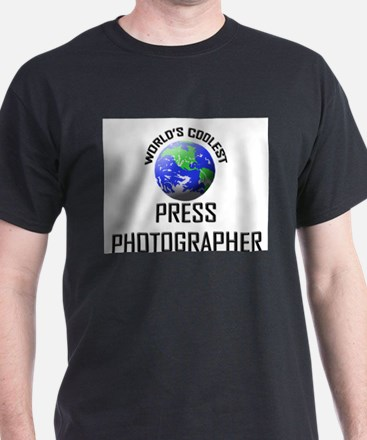 World's Coolest PRESS PHOTOGRAPHER T-Shirt