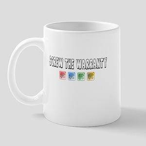 Screw the warranty Mug