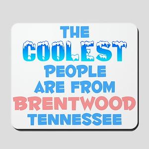 Coolest: Brentwood, TN Mousepad