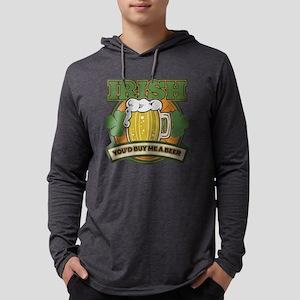 Irish You'd Buy Me A Beer Long Sleeve T-Shirt