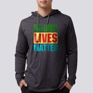 Drunk Lives Matter Long Sleeve T-Shirt