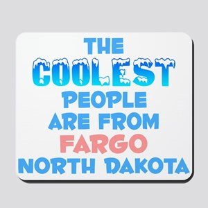Coolest: Fargo, ND Mousepad
