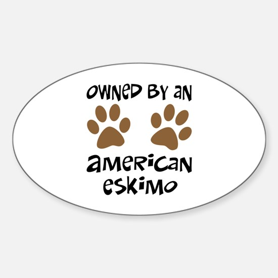 Owned By An American Eskimo Oval Decal
