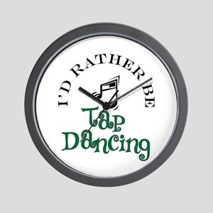 I'd Rather Be Tap Dancing Wall Clock