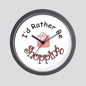 I'd Rather Be Shopping Wall Clock