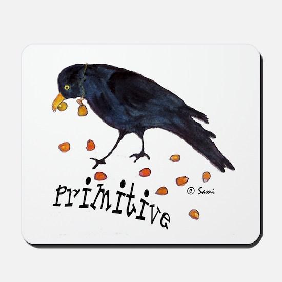 Primitive Crow Mousepad