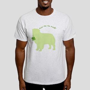 Australian Shepherd... Kiss Me I'm Irish! Light T-