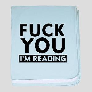 FU I'm Reading baby blanket