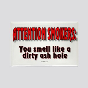 Attention Smokers: You smell like a dirty ash hole