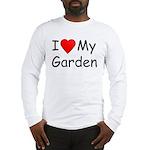 I (Heart) My Garden Long Sleeve T-Shirt