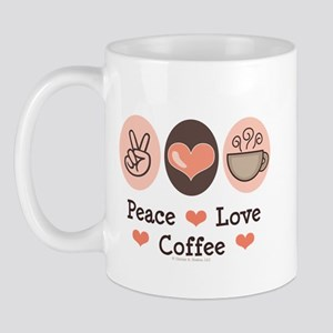 Peace Love Coffee Lovers Mug