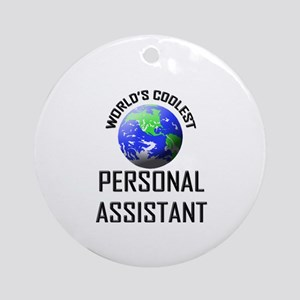 World's Coolest PERSONAL ASSISTANT Ornament (Round