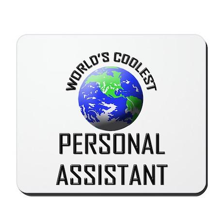 World's Coolest PERSONAL ASSISTANT Mousepad