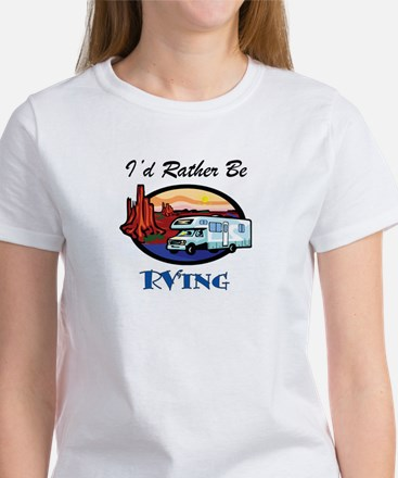 I'd Rather Be RV'ing Women's T-Shirt