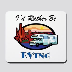 I'd Rather Be RV'ing Mousepad