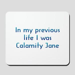 PL Calamity Jane Mousepad