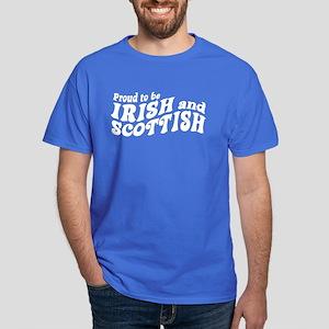 Proud to be Irish and Scottish Dark T-Shirt