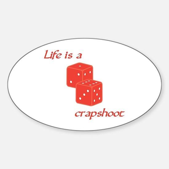 Crapshoot Oval Decal