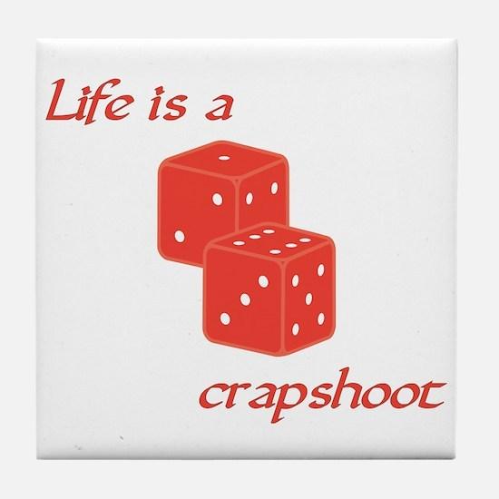 Crapshoot Tile Coaster