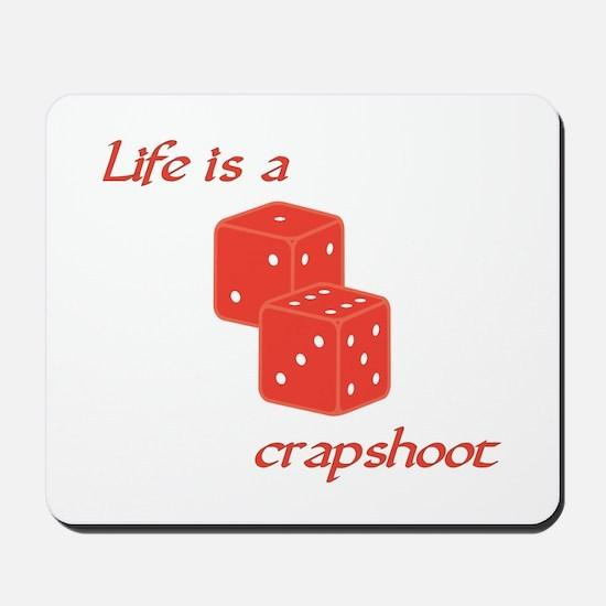 Crapshoot Mousepad