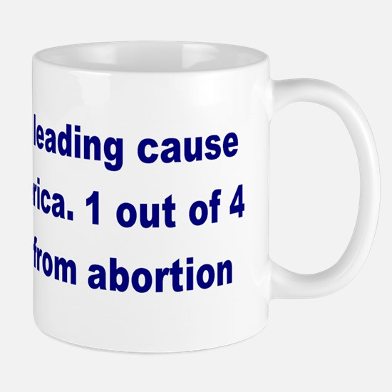 Abortion Leading Cause of Death Mug