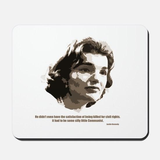 Jackie Kennedy Mousepad