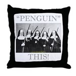 Penguin This Throw Pillow