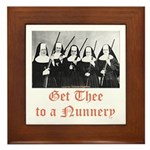 Get Thee to a Nunnery Framed Tile