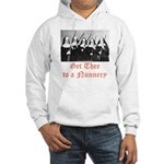 Get Thee to a Nunnery Hooded Sweatshirt