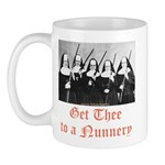 Get Thee to a Nunnery Mug