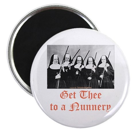 Get Thee to a Nunnery Magnet