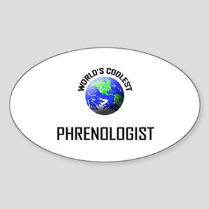 World's Coolest PHRENOLOGIST Oval Sticker