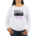 Count Your Blessings Women's Long Sleeve T-Shirt