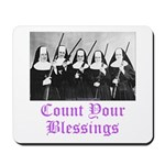 Count Your Blessings Mousepad