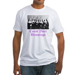 Count Your Blessings Fitted T-Shirt