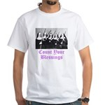 Count Your Blessings White T-Shirt