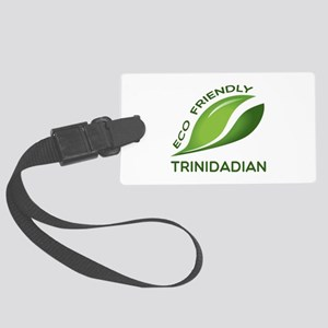 Eco Friendly Trinidadian County Large Luggage Tag