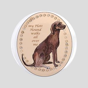 """plott hound walks 3.5"""" Button"""