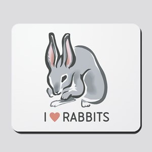 I Love Rabbits Mousepad