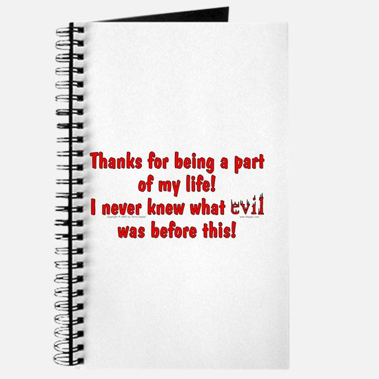 Evil Was! Journal