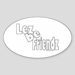Lez be Friendz Oval Sticker
