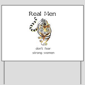 Real Men Yard Sign