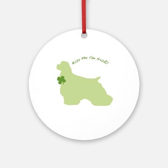 Cocker Spaniel... Kiss Me I'm Irish! Ornament (Rou