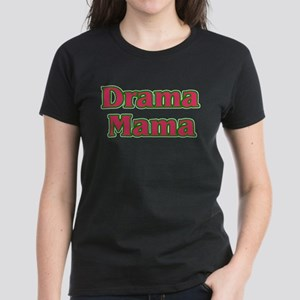 Drama Mama Women's Dark T-Shirt