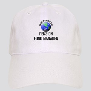 World's Coolest PENSION FUND MANAGER Cap